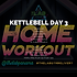 KETTLEBELL WEEK 22 DAY 3.png