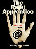 The Reiki Apprentice book by Tuesday May Thomas