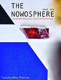 'The Nowosphere' Free mini Ebook by Tuesday May Thomas