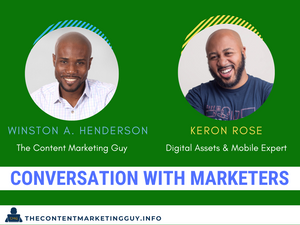 Conversation With Marketers (Keron Rose)