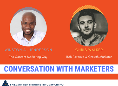 Conversation With Marketers (Chris Walker)