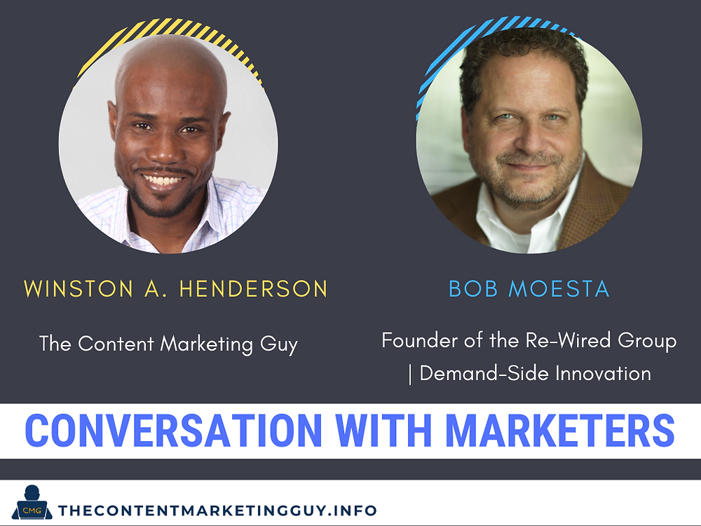 Conversation With Marketers Bob Moesta