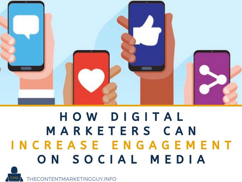 How Digital Marketers Can Increase Engagement on Social Media header