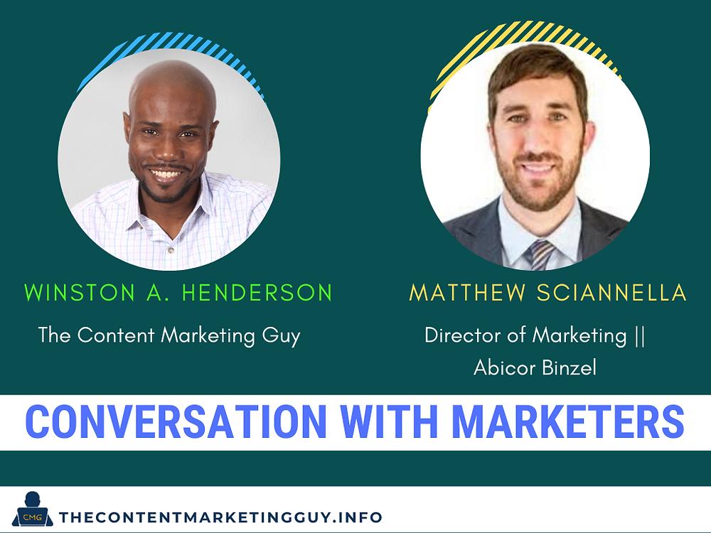 Conversation With Marketers Matthew Sciannella