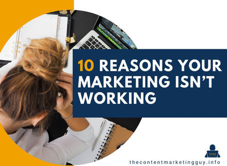 10 Reasons Your Marketing Isn't Working
