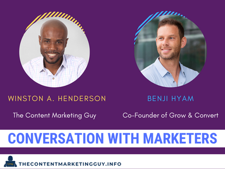 Conversation With Marketers (Benji Hyam)