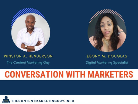 Conversation With Marketers (Ebony Douglas)
