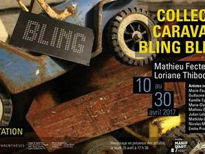 Collectif Caravane bling bling