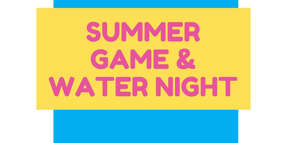 GCK Summer Game & Water Night