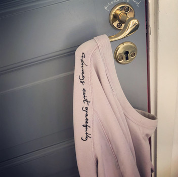 Sweetshirt - Always exit gracefully