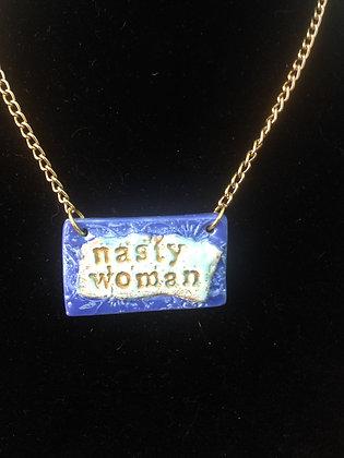 nasty woman #21