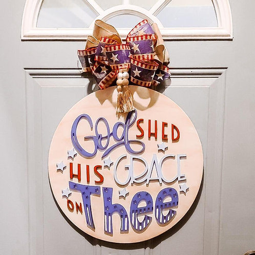 God Shed His Grace on Thee Door Hanger