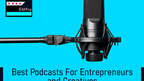 Best Podcasts For Entrepreneurs and Creatives