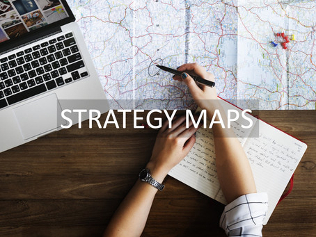 STRATEGY MAPS: EXECUTING OBJECTIVES