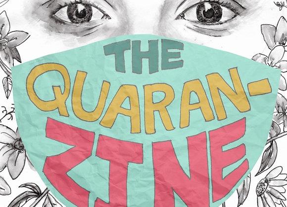 PERSIST, RESIST, EXSIST #2 [=] The Quaran - Zine