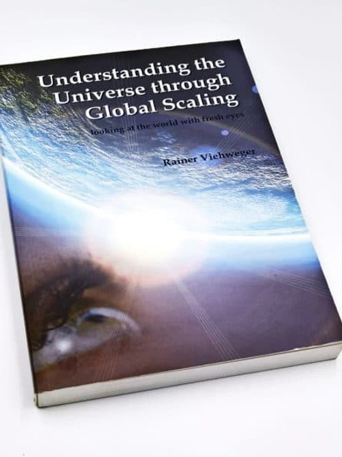 Understanding the Universe through Global Scaling