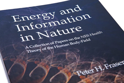 Energy & Information in Nature by Peter Fraser