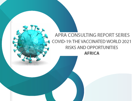 Consulting Report Series <COVID-19: The Vaccinated World 2021 Risks and Opportunities in Africa>