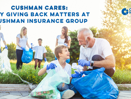 Cushman Cares: Why Giving Back Matters At Cushman Insurance Group