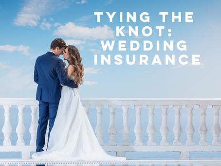 Tying the Knot: Wedding Insurance