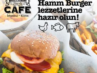 Yepyeni Hamm Burger lezzetlerine hazır olun!