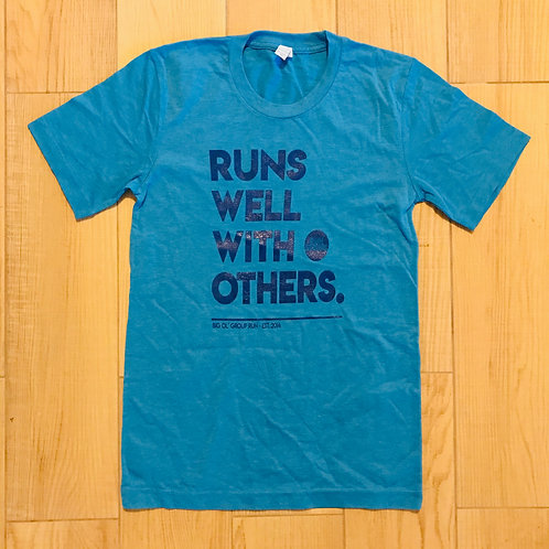 Runs well with others tee