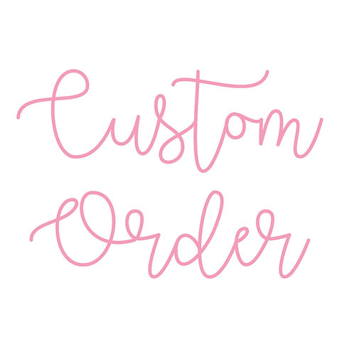 Custom order for Hanna Giuntini