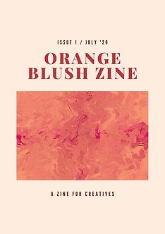 Orange Blush Zine Issue 1 / July '20