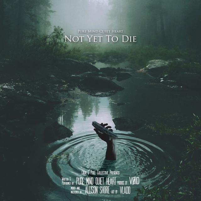 PMQH_Not Yet To Die (Prod. by Void)_1440