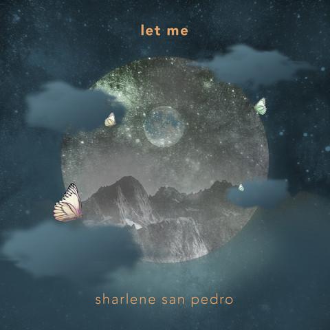 Sharlene San Pedro_Let Me_1440X1440.jpg