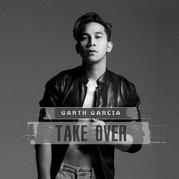 Garth Garcia_Take Over_album cover.jpg