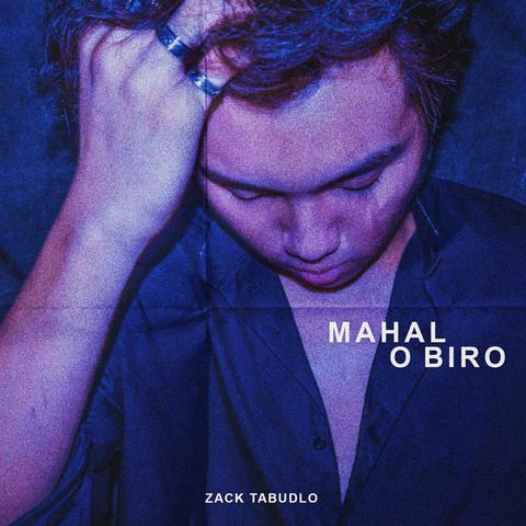 Zack Tabudlo_Mahal O Biro_single cover_1