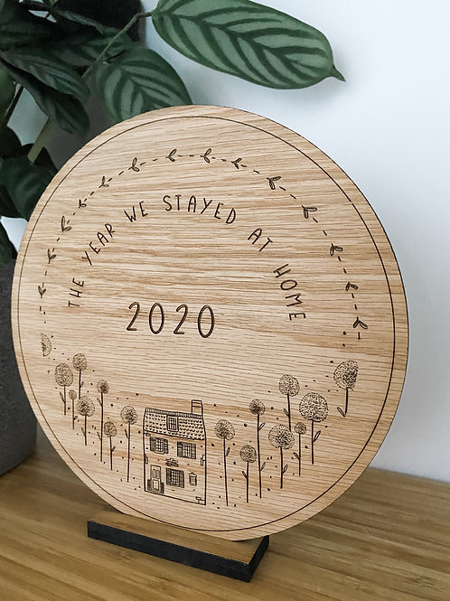 '2020 The Year We Stayed At Home' Plaque