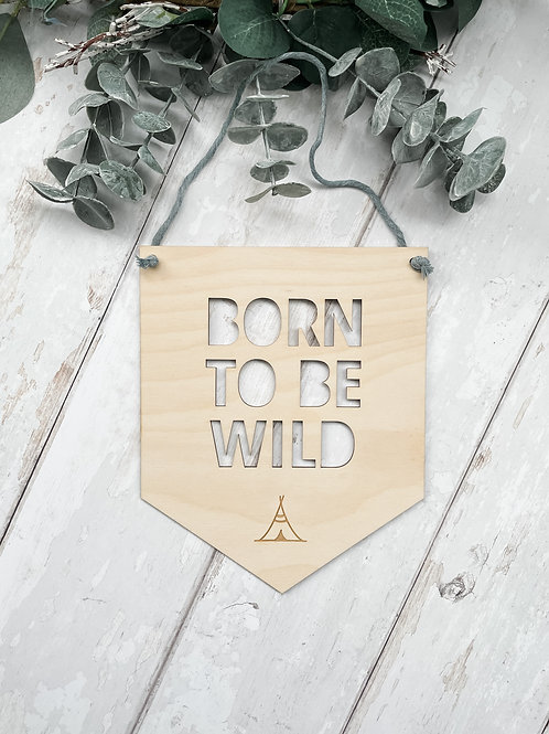 'Born to be Wild' Hanging