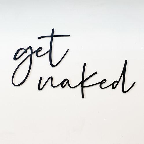 'Get Naked' Bathroom Wall Art