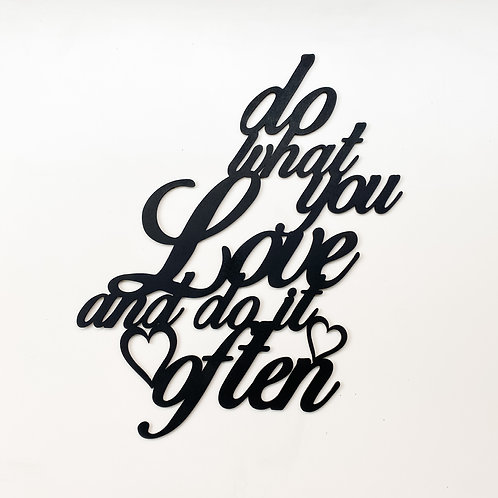 'Do What You Love' Wall Art