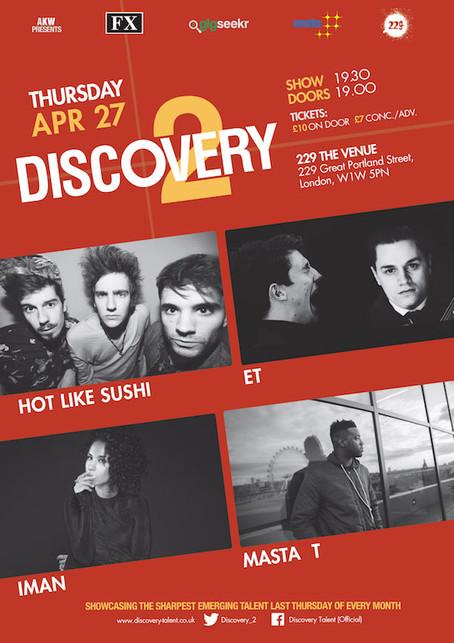 Thur 27th April 2017 - Discovery 2FtHot Like Sushi, IMAN, Masta T, ET
