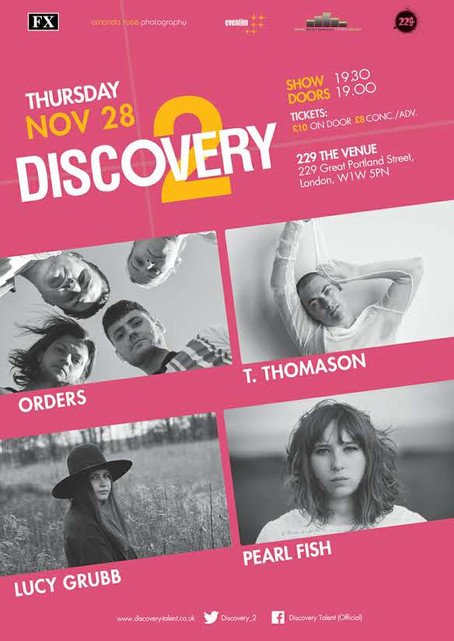 Thur 28th Nov 2019: Discovery 2 Presents T. Thomason, Lucy Grubb, Orders, Pearl Fish