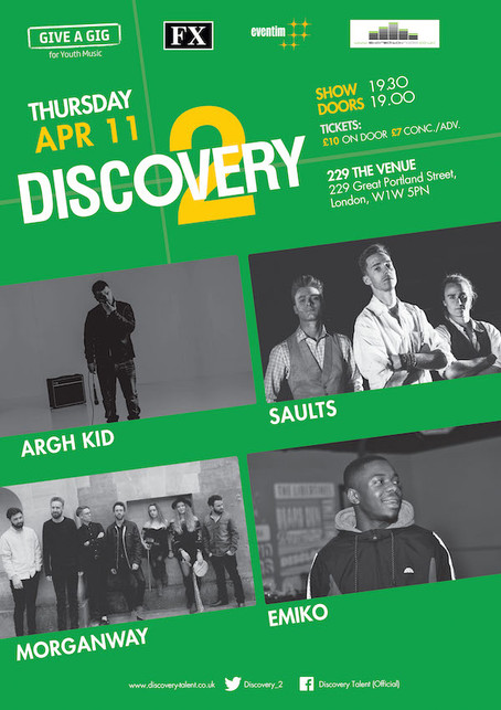 Thur 11th April 2019 #GiveAGigWeek - Discovery2 presents ARGH KID, Saults, Morganway, Emiko