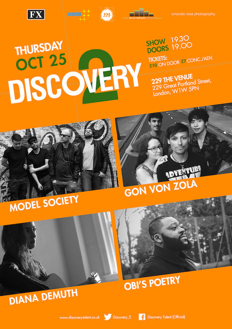 Thursday 25th Oct, 2018: Discovery2 Presents Model Society, Gon Von Zola, Diana Demuth, Obi's Poetry