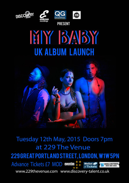 MY BABY - UK Album Launch - Tue 12th May, 2015