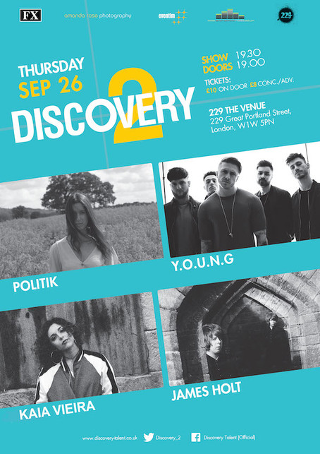 Thur 26th Sep 2019: Discovery 2 Presents  POLITIK, Y.O.U.N.G, James Holt, Kaia Vieira