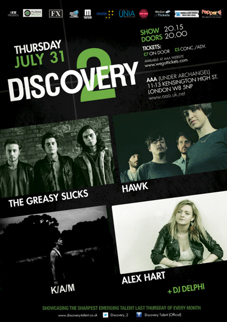 Discovery 2 feat The Greasy Slicks + Hawk + K/A/M + Alex Hart