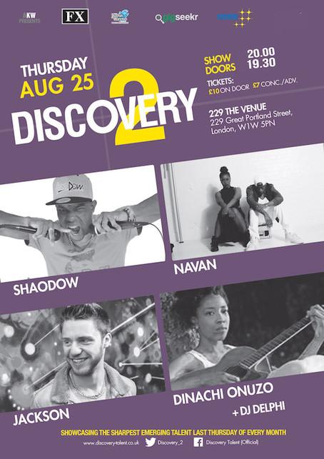 Thur 25th Aug: Discovery 2 Showcase Ft ShaoDow + Navan + Jackson + Dinachi Onuzo