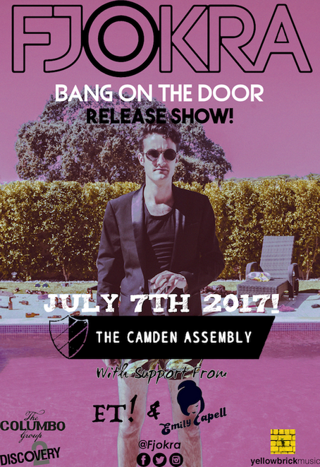 Fri 7th July - Discovery & Yellowbrick Musicpresent Fjokra's 'Bang On The Door' Si