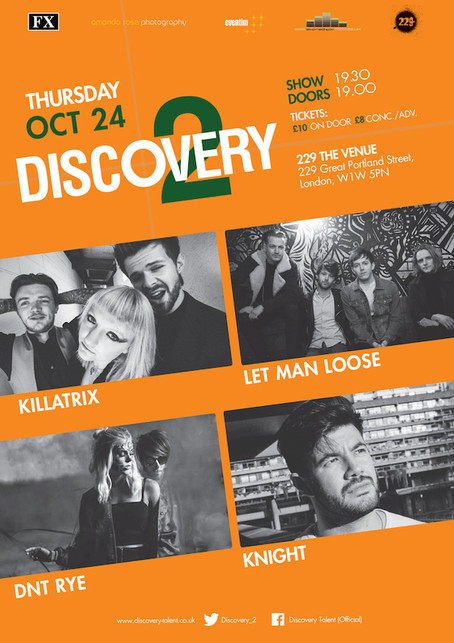 Thur 24th Oct 2019: Discovery 2 Presents Killatrix, Let Man Loose, DNT RYE, Knight