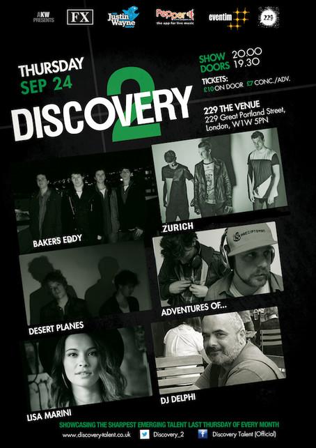 Discovery 2 Showcase Thur 24th Sep 2015 Ft Bakers Eddy + Matt Grocott & The Shrives + Desert Pla