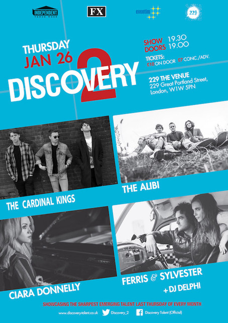 Thursday 26th Jan 2017: Discovery 2 Presents - The Cardinal Kings + The Alibi + Ciara Donnelly +Fe