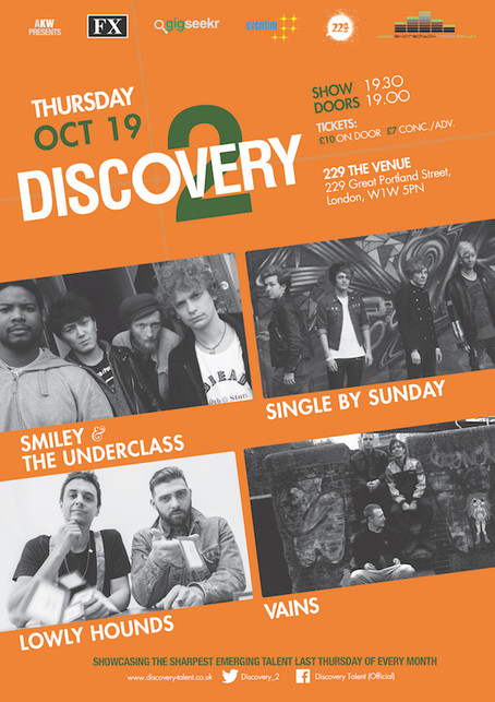 Thur 19th Oct 2018: Smiley & The Underclass, Single By Sunday, Lowly Hounds, Vains