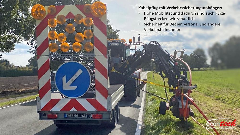 Kabelpflug mit Verkehrssicherungsanhänger
